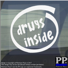 1 x Drugs Inside-Window,Car,Van,Sticker,Sign,Vehicle,Adhesive,Narcotics,Weed,Bad